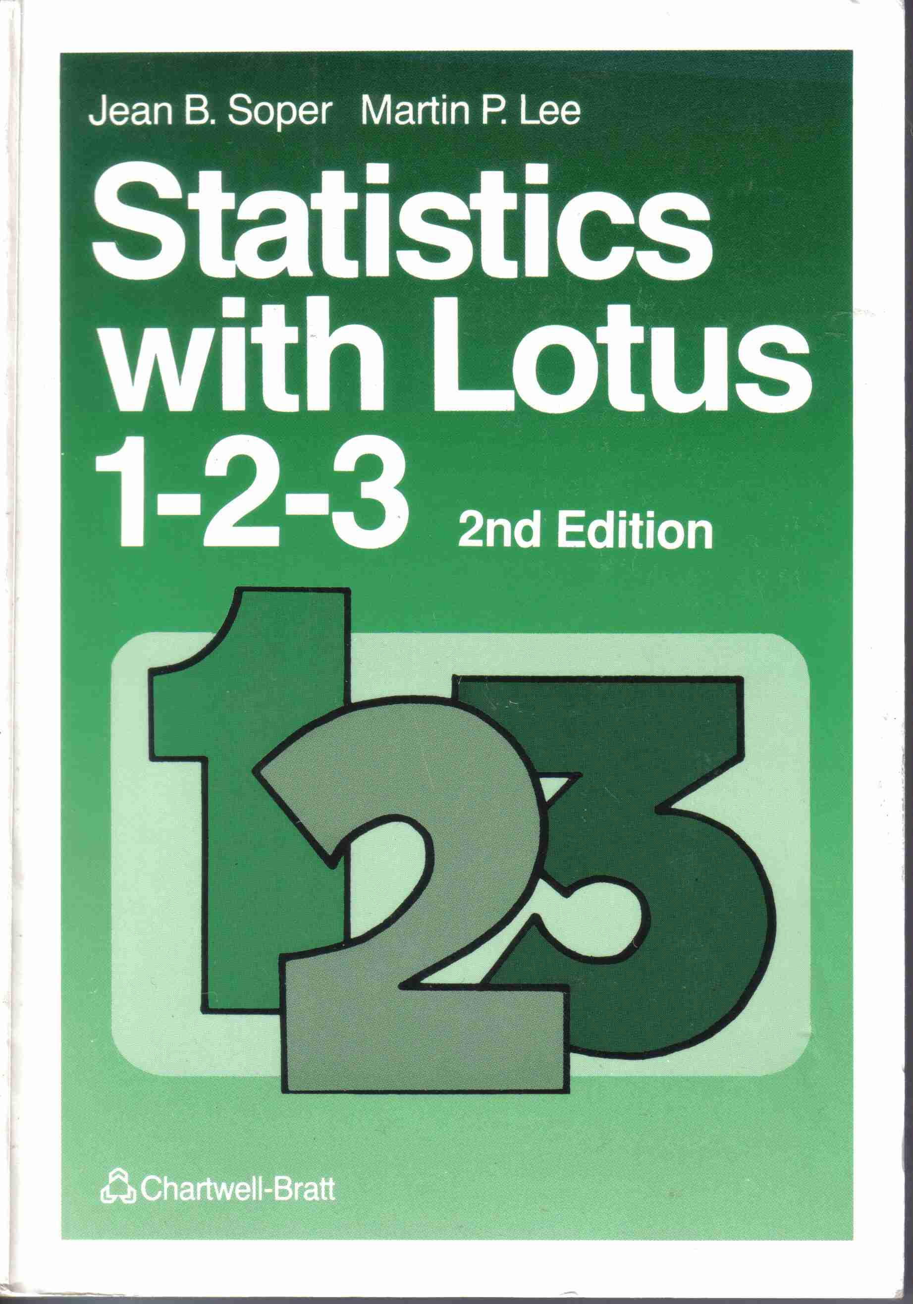 My book entitled Statistics with Lotus 1-2-3